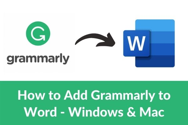 How to Add Grammarly to Word - Step by Step